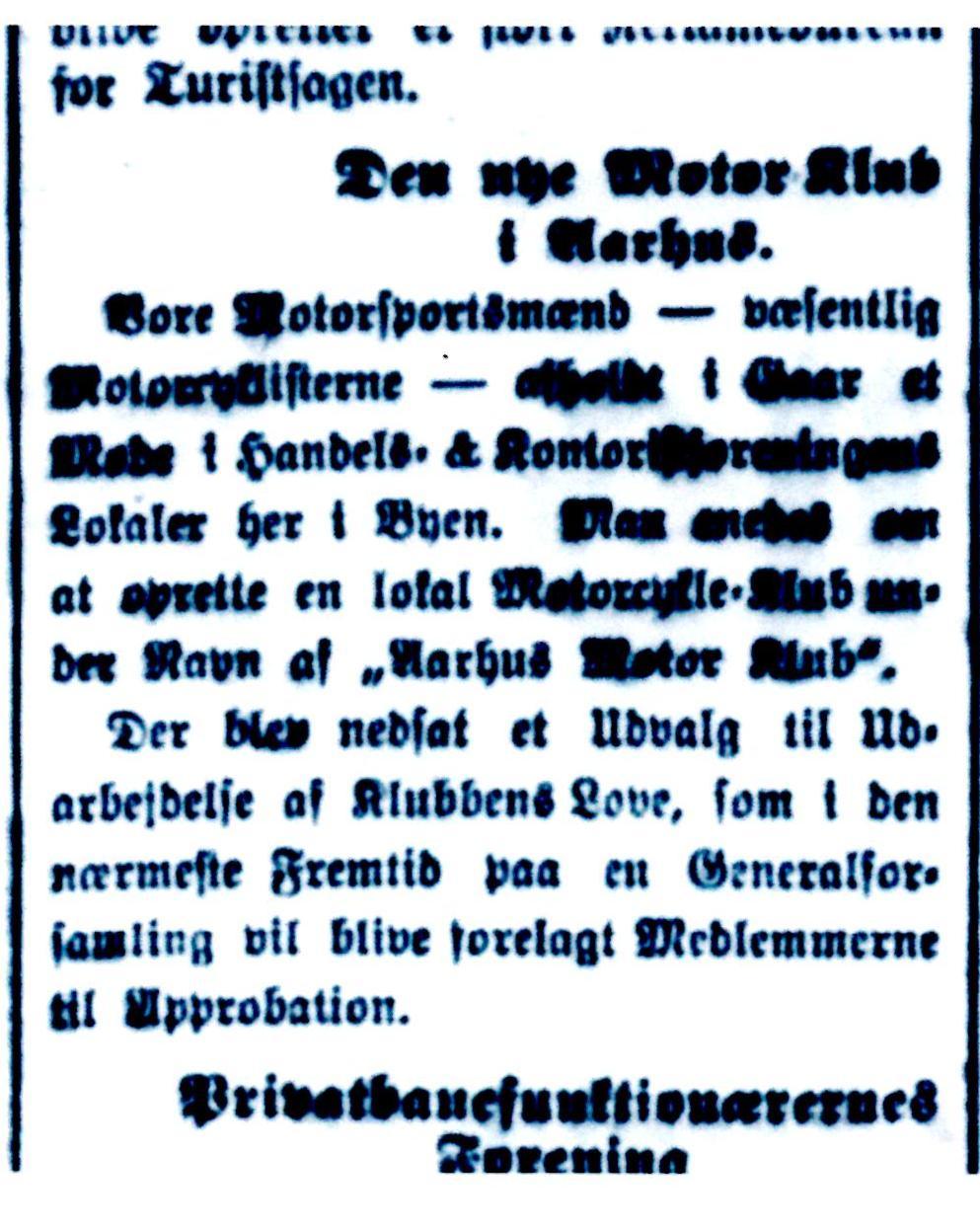 27. okt. 1913 beretter Aarhus Stiftstidende her om et forberedende møde inden stiftelsen af Aarhus Motor Klub