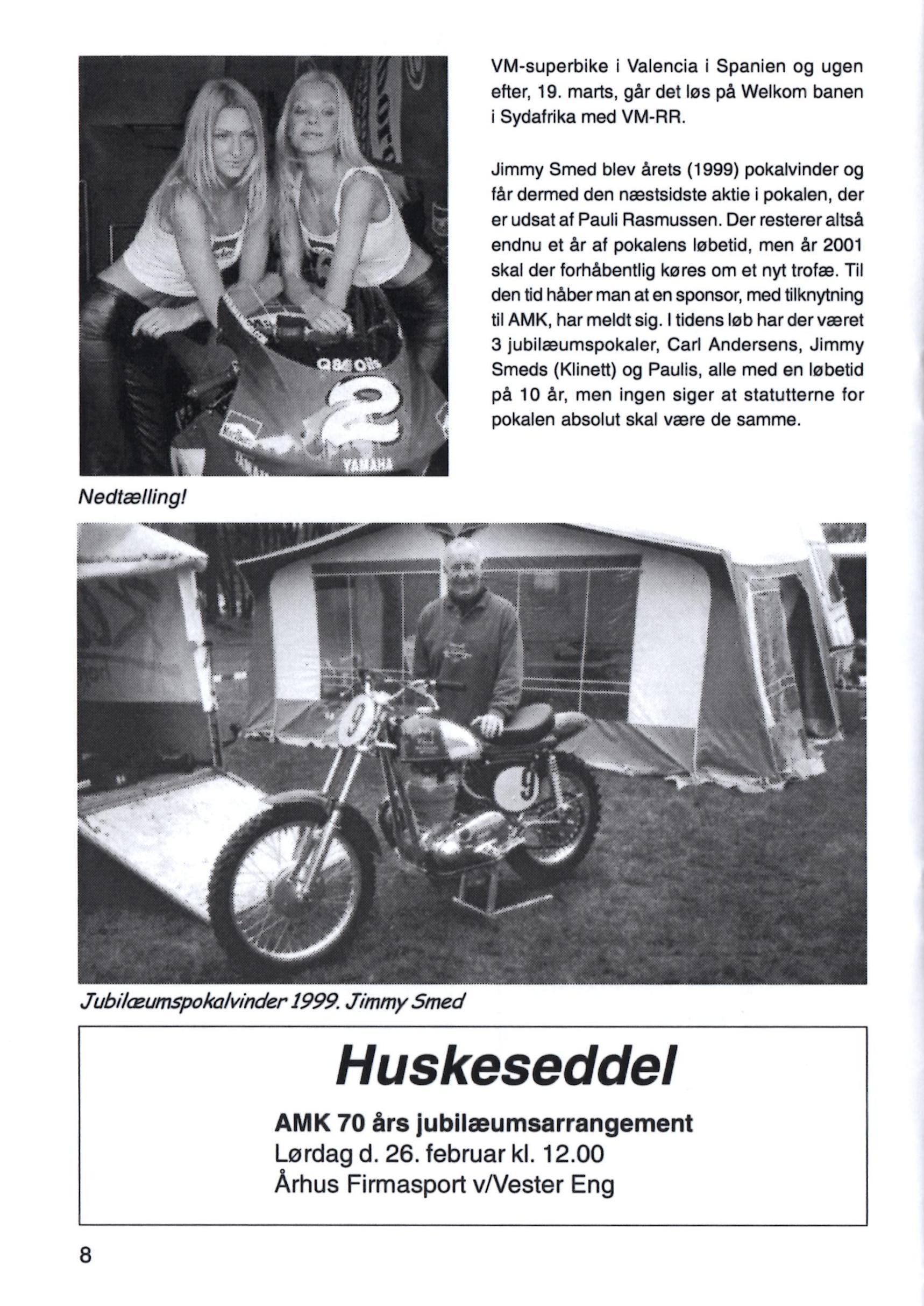 Huskeseddel for det kommende jubilæum i blad febr. 2000