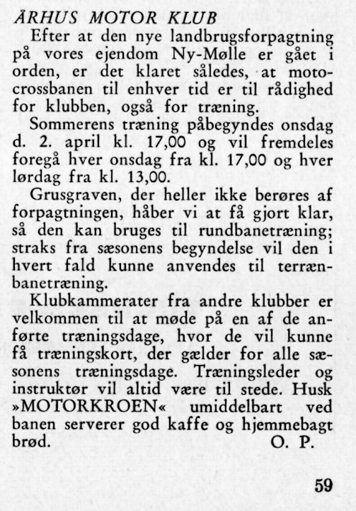 DMU bladet bragte i marts en oplysning om træning på Ny Mølle efter debutåret som kro- og baneejer i 1957.