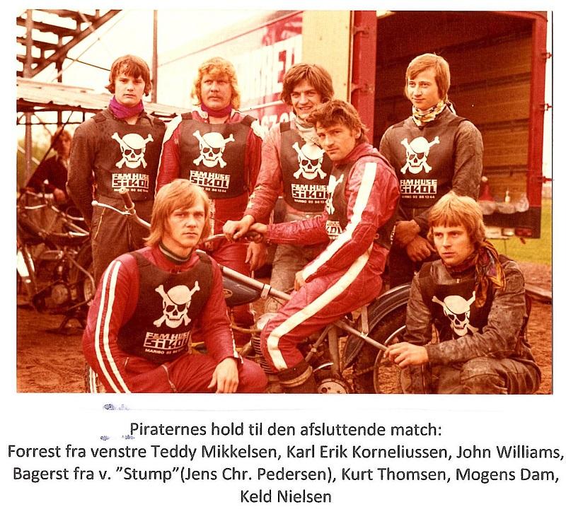 Piraterne havde ligesom i 1973 suppleret sig med Ålborg-folk.