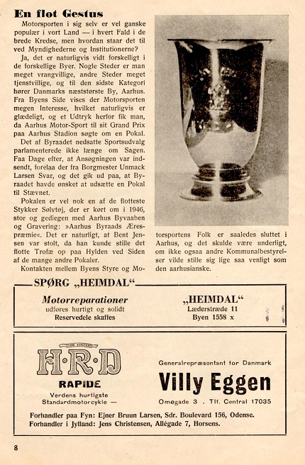 Her er den pokal omtalt som Bent vandt på Stadion i 46. Den var udsat af Aarhus By og fik her en omtale i DMU´s blad.