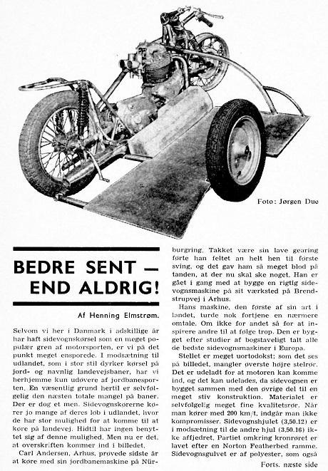 Henning Elmstrøm skrev denne artikel til DMU-bladet om den nye TT-racer img1. MB marts 63.