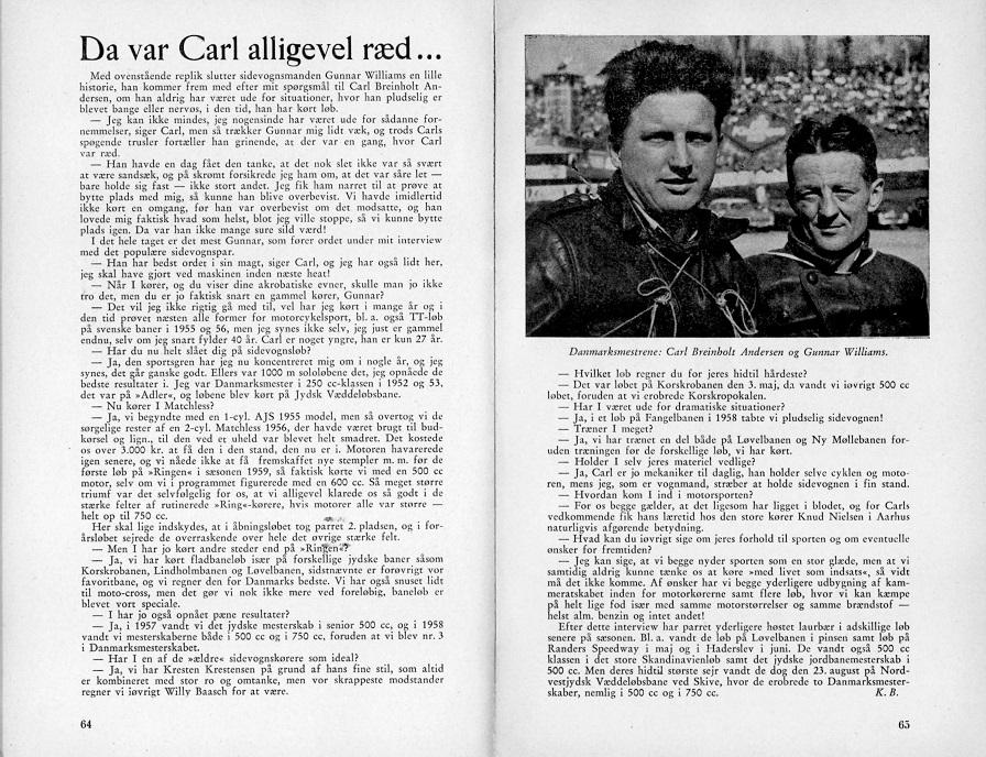 Motorbogen 1960 bragte denne artikel fra sæsonen 1959, hvor Gunnar fortæller om dengang Carl var ræd.