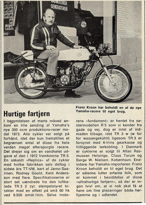 Et tidsskrift bragte denne artikel om de nye Yamaha-racere, som Franz som importør fik til landet til 1973 sæsonen.