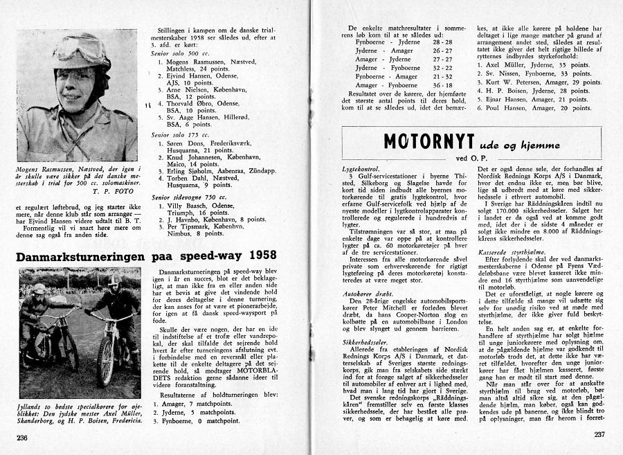DMU-bladet bragte en slutopgørelse over holdturneringen 1958, hvor man kan se, at Aksel var højeste pointscorer.
