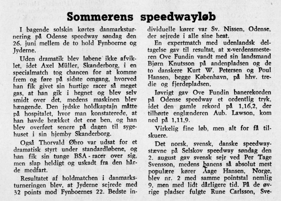 Aksels sidste speedwayløb. DMU-bladet bragte denne artikel fra løbet i Odense, hvor Aksel kom slemt til skade.