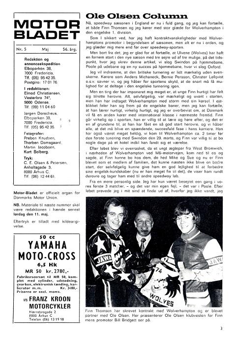 I Motorbladet maj 74 skrev Ole Olsen i sin Column om Finns ankomst til Wolwerhampton.