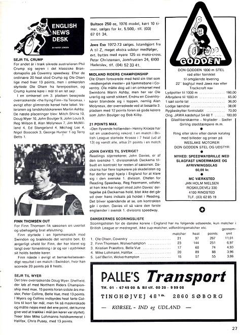 Finn brækker et ben sidst på sæsonen 1976. Her også en lille liste med danskernes gennemsnitlige scoring i British League.