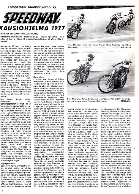 Næste station mod VM var Nordisk kval. runde i Finland, hvor Finn blev nr. 3. Motorbladet juli 77 img1.