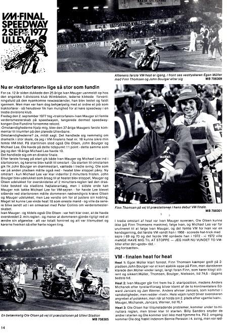 I finalen blev Finn nr. 5, hvilket berettes om i denne reportage. Motorbladet okt. 77 img1.