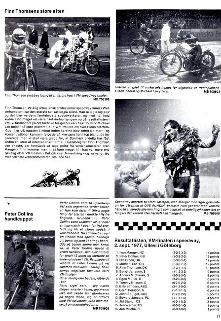 I finalen blev Finn nr. 5, hvilket berettes om i denne reportage. Motorbladet okt. 77 img4.