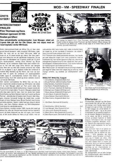 En ny god præstation ved Intercontinentalfinalen. Her Motorbladets reportage i sept. nr.