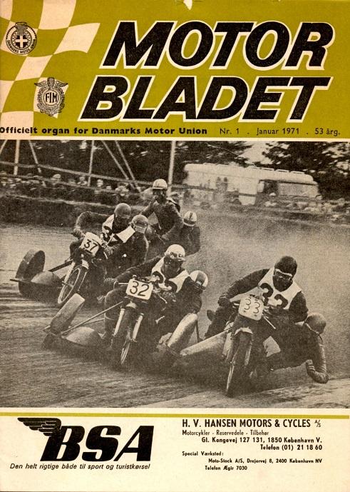 Motorbladet bragte denne forside fra DM i Skive 1970, hvor Callesen nr. 32 bliver mester foran Frank/Henning nr. 33. Med nr. 37 ses Svend O. Nielsen.