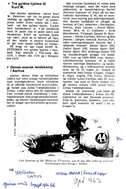 Motorbladet sept. 63 bragte en omtale af Top-race med TT-raceren som blikfang. Højdemålet 70cm for raceren er angivet som kommentar. Det var et mål Carl gik meget op i.