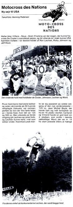 Kim blev i 1988 udtaget til at køre for Danmark i MCdN, der det år blev kørt i Frankrig. Han kørte 125cc Cagiva. På holdet var også Søren B. på 250cc Kawasaki og Ole Svendsen på 500cc Kawasaki. MB okt.