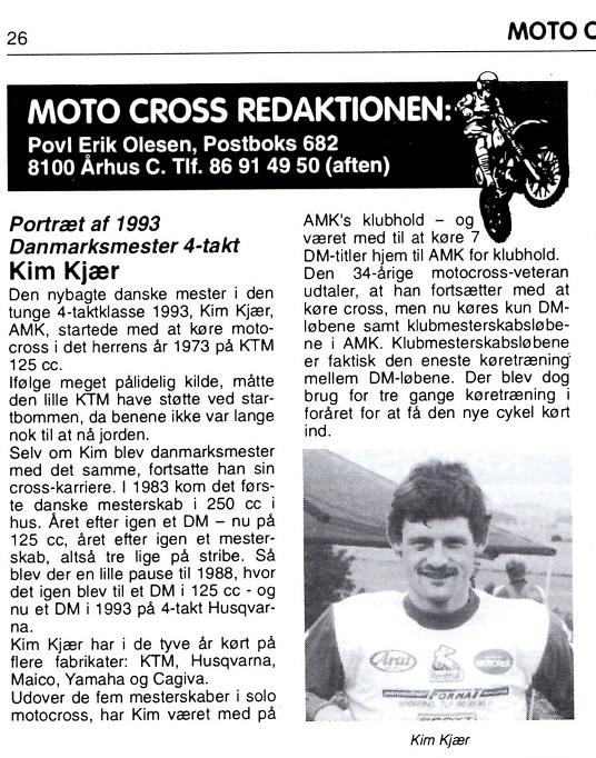 Kim blev 4-takts Danmarksmester i 1993. Han vandt samtlige DM-heats. Povl Erik Olesen lavede dette portræt i Motorbladet.