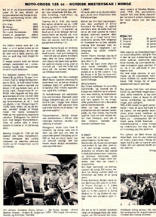 Kim blev udtaget til et U21 landshold, der var i Norge i 1979. Her er holdlederens beretning i Motorbladet.