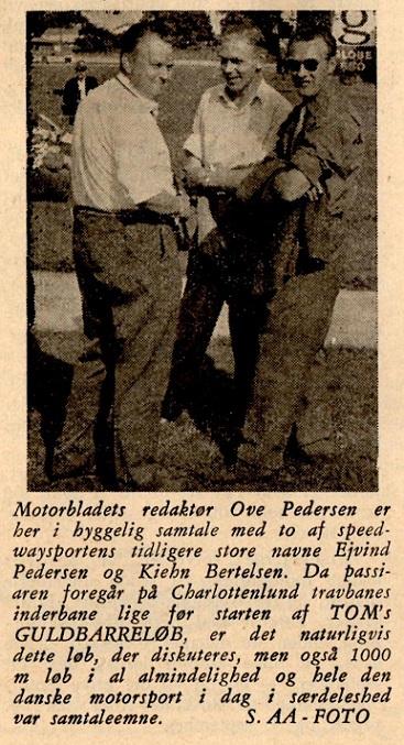 Ove Pedersen ses her i samtale med Ejvind Petersen og Kiehn Berthelsen i forbindelse med Guldbarreløbet i 1959.