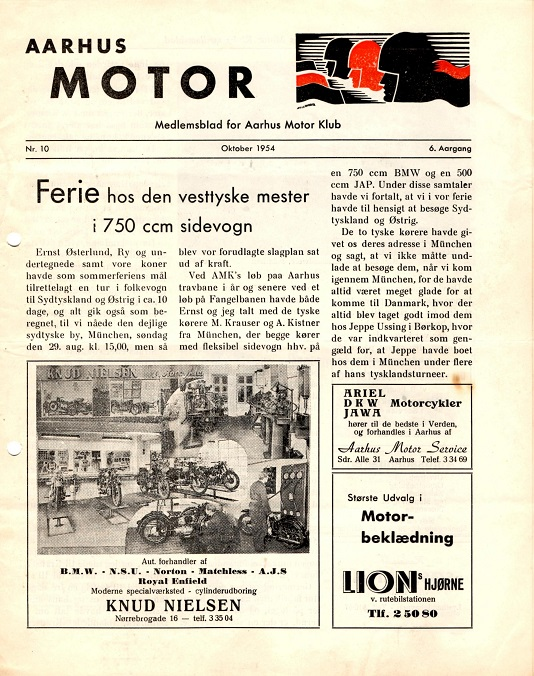 I 1954 var der første gang flexible tyske sidevogne på Væddeløbsbanen. Ove Pedersen og Ernst Østerlund fik et venskab med de tyske kørere, som de senere gæstede på en ferie. Ove Pedersen bragte denne historie i AMK´s klubblad.