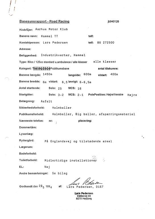 Banesynsrapport skulle udstedes af DMU, bemærk at den faktisk blev lavet i 1994, da det første forsøg på at køre blev gjort. Img1