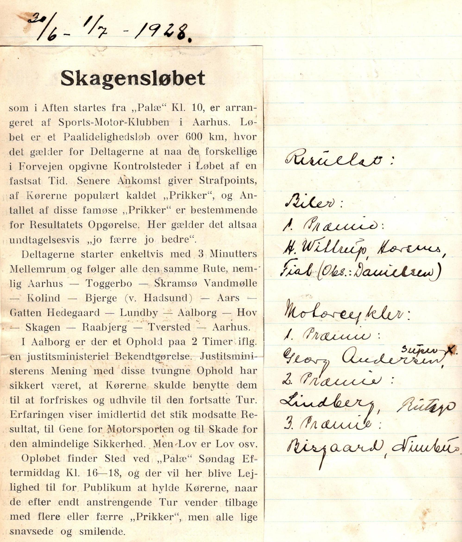 Georg Andersen vandt Aarhus-Skagen løbet, da det blev kørt første gang i 1928 af Sports Motor Klubben Aarhus, som Georg og Pariser Hansen var en vægtig del af.