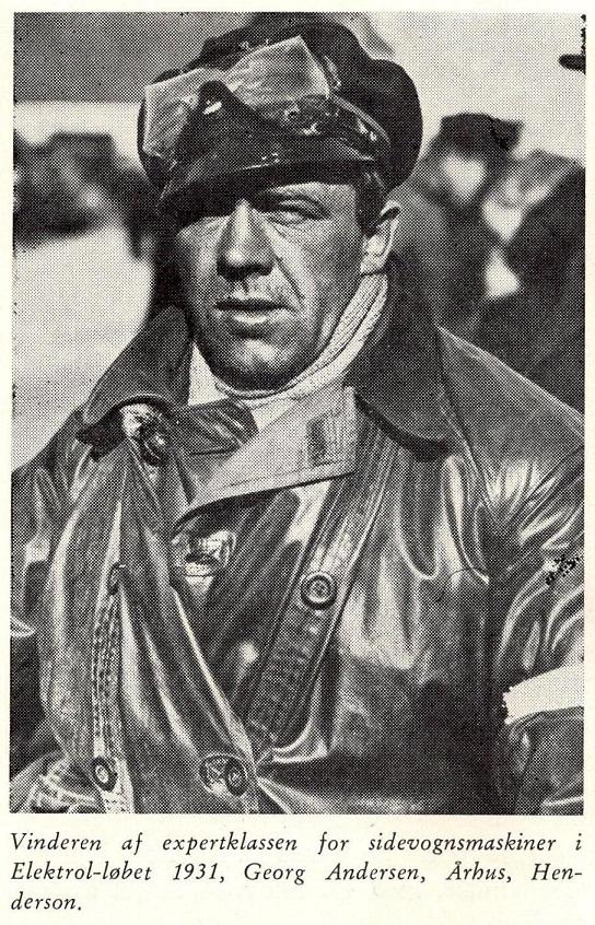 Georg Andersen startede Jydsk Motor Lager i slutningen af tyverne. Han var også en dygtig motorkører, og hans største triumf var nok, at han vandt sidevognsklassen i det ekstrem hårde Elektrolløb i 1931, der kostede to automobilkørere livet.