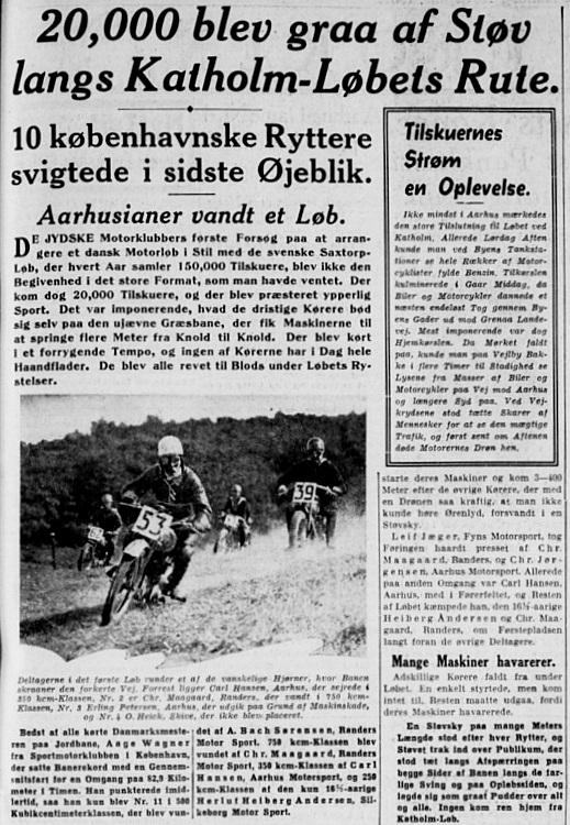 Stiftens reportage fra løbet viser et billede med Calle i front foran Nimbus-køreren Chr. Maagaard fra Randers.