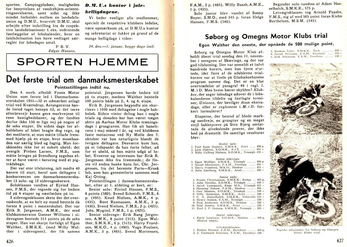 Erik gjorde sensation, da han vandt 1. afd. af DM i trial i sidevognsklassen foran garvede Egon Walther. Motorbladet 1951.