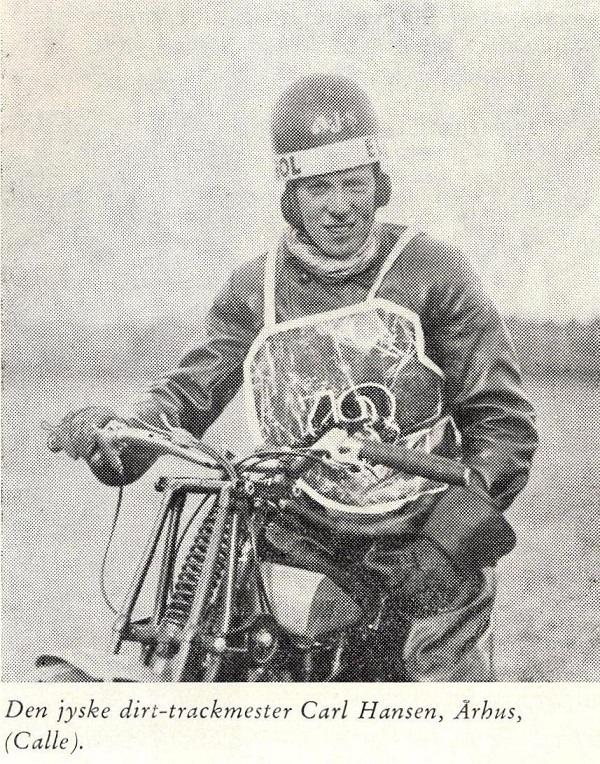Carl Hansen var et stort navn på dirt-trackbanen i Aarhus. (Den Blå Bog).