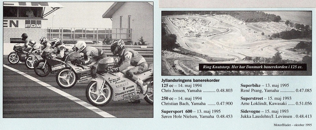 I Motorbladet 1995-10 blev lavet en opgørelse over banerekorder på Jyllands-Ringen.
