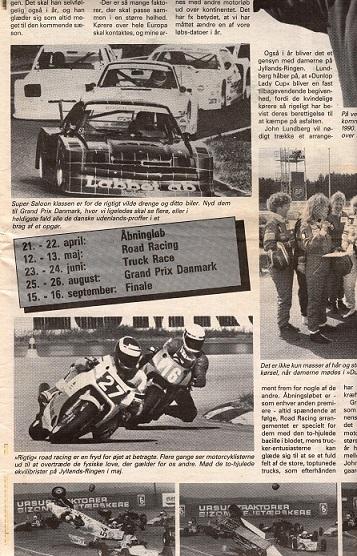 Der blev også slået et slag for motorløbene i 1990, heriblandt Road Racing løbet i maj.