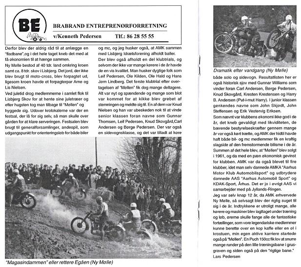 I 2007 var det 50 år siden AMK købte Ny Mølle, og i den anledning skrev jeg denne artikel til klubbladet img2.