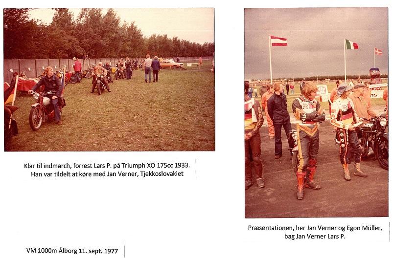 VM finalen 1000m på Ålborg Travbane 1977. Veteranklubben var hyret til at køre feltet ind til præsentation. Jeg kørte da den lille Triumph.