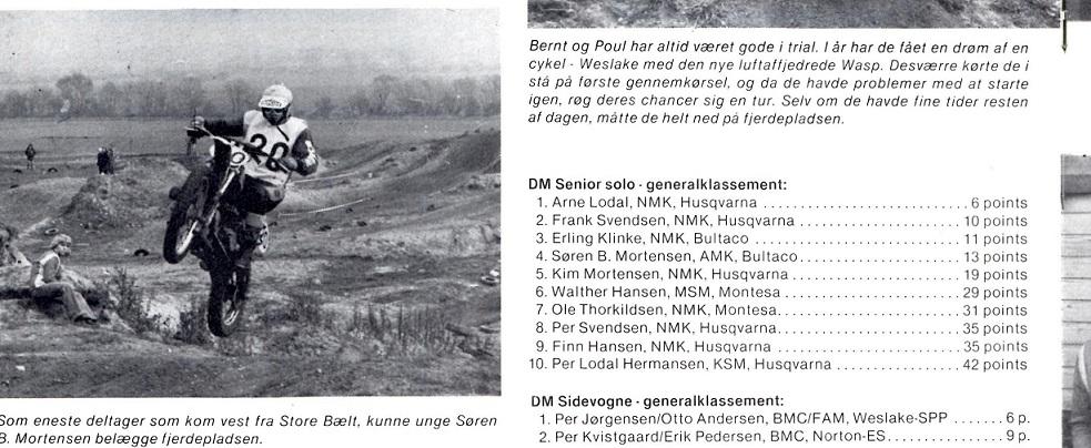 Som eneste jyde deltog Søren i DM H-trial på Sjælland 1977. MB 1977-12