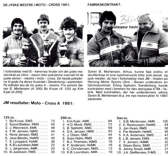 Der blev også tid i kalenderen til at blive Jydsk Mester 1981. Artiklen skriver også om Sørens fabrikskontrakt med KTM for 1982.