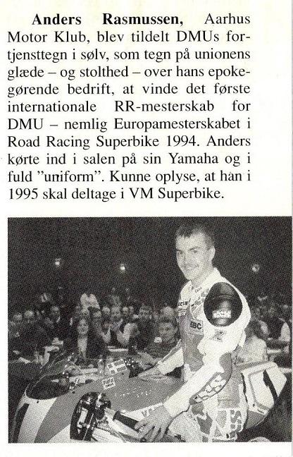 Anders modtog DMU´s fortjensttegn i sølv for si t EM i forbindelse med det årlige repræsentantsskabsmøde.1995-04 MB