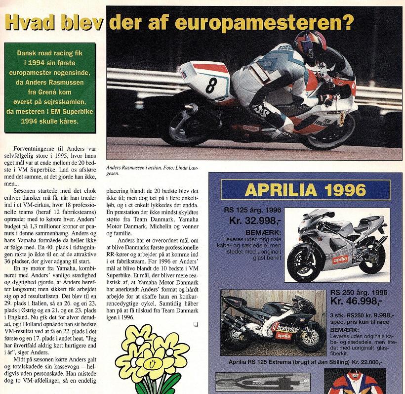 Motorbladet bragte ikke meget omtale fra Anders´ VM sæson 1995, men i årets første nummer 1996 kom et samlet resumé for året.